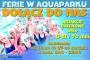 Gorące ferie w aquaparku!